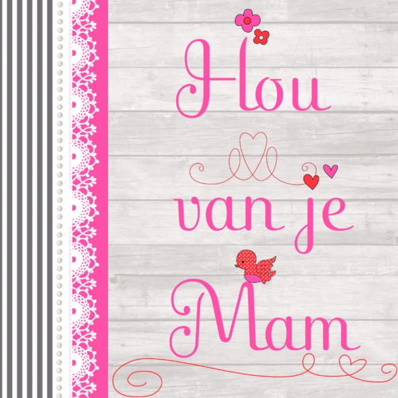 Moederdag kaarten - Hou van je Mama