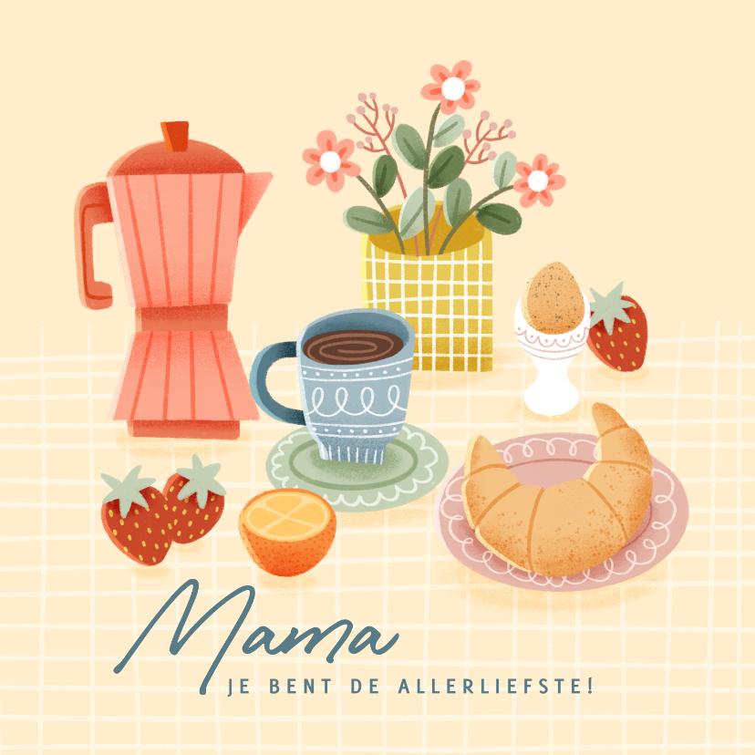 Moederdag kaarten - Leuke moederdag kaart met ontbijtje, bloemen en koffie