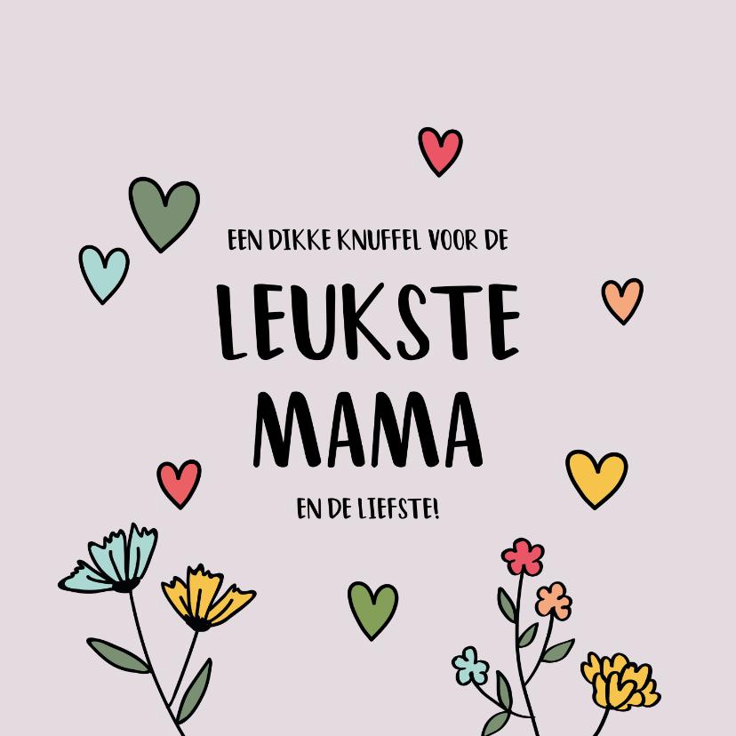 Moederdag kaarten - Leukste mama - hearts and flowers - moederdagkaart