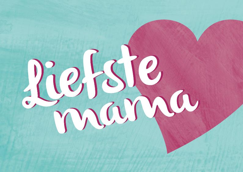 Moederdag kaarten - Liefste mama met hart