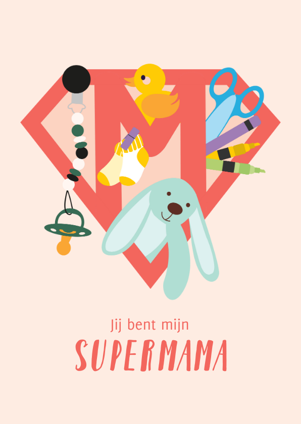 Moederdag kaarten - Lieve moederdag kaart voor supermama