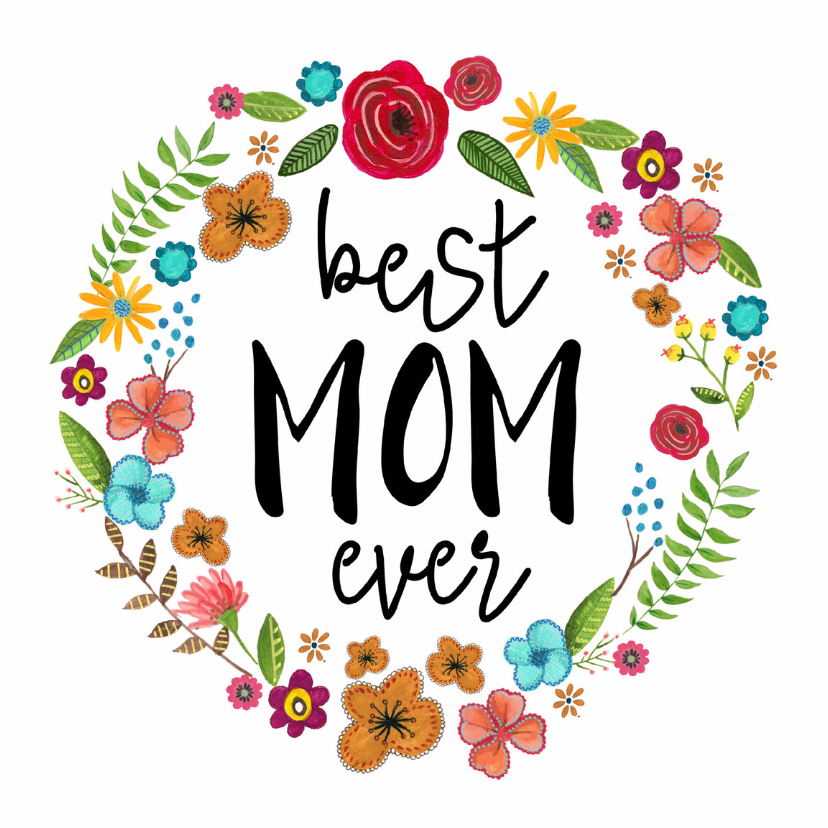 Moederdag kaarten - Moederdag Best MOM ever