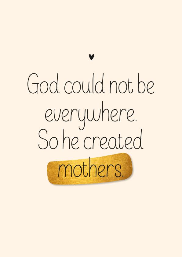 Moederdag kaarten - Moederdag kaart God created mothers