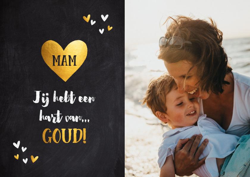 Moederdag kaarten - Moederdag kaart je hebt een hart van goud foto krijtbord