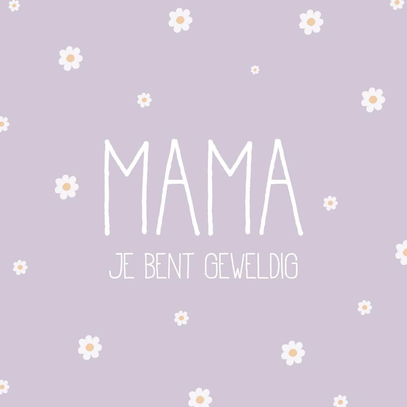 Moederdag kaarten - Moederdag, Mama je bent geweldig lila met madeliefjes