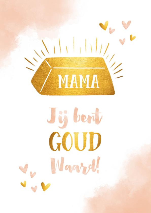 Moederdag kaarten - Moederdag mama jij bent goud waard waterverf