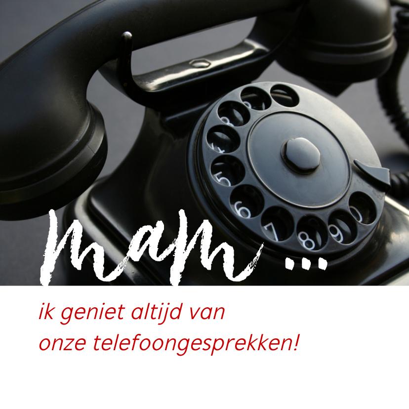 Moederdag kaarten - Moederdag telefoongesprekken