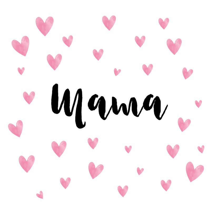 Moederdag kaarten - Moederdagkaart de tekst mama in de hartjes