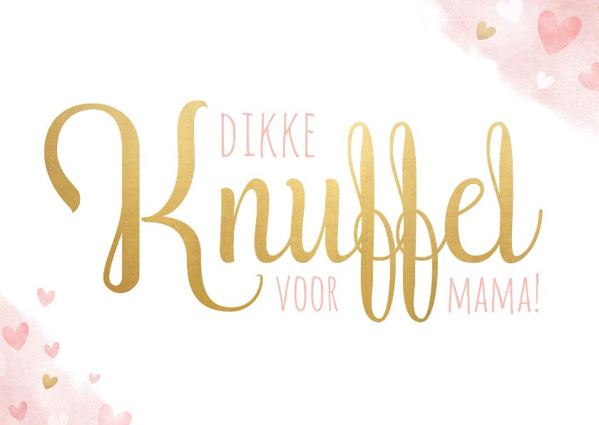 Moederdag kaarten - Moederdagkaart - Dikke knuffel voor mama met roze hartjes