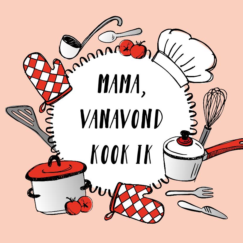 Moederdag kaarten - Moederdagkaart eten koken