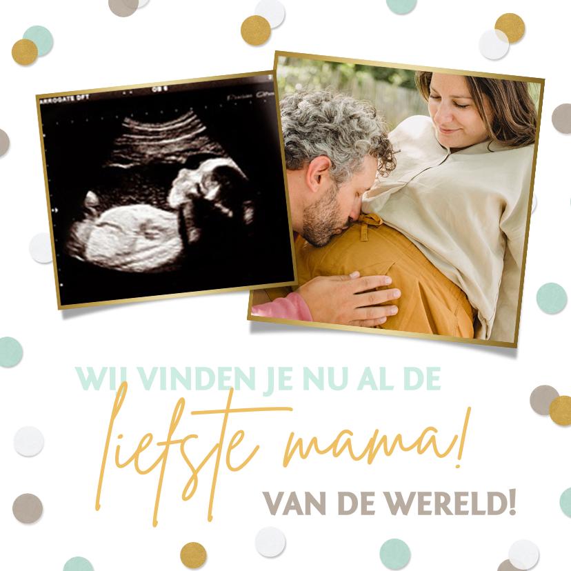 Moederdag kaarten - Moederdagkaart nu al de liefste moeder - zwangerschap