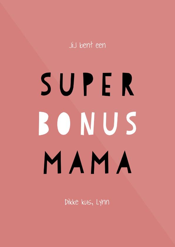 Moederdag kaarten - Moederdagkaart 'super bonus mama' aanpasbare kleur