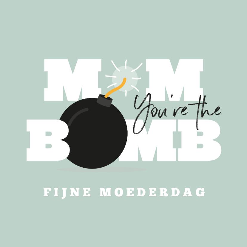 Moederdag kaarten - Mom you're the bomb moederdagkaart typografisch