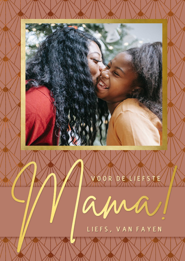 Moederdag kaarten - Stijlvolle roze art-deco moederdagkaart met eigen foto
