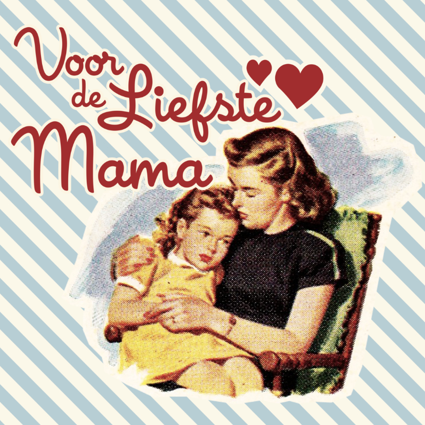 Moederdag kaarten - Vintage Liefste Mama