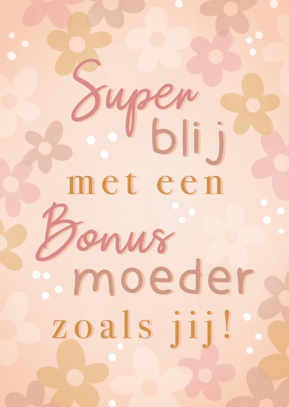 Moederdag kaarten - Vrolijke moederdag kaart voor bonusmoeder met bloemetjes