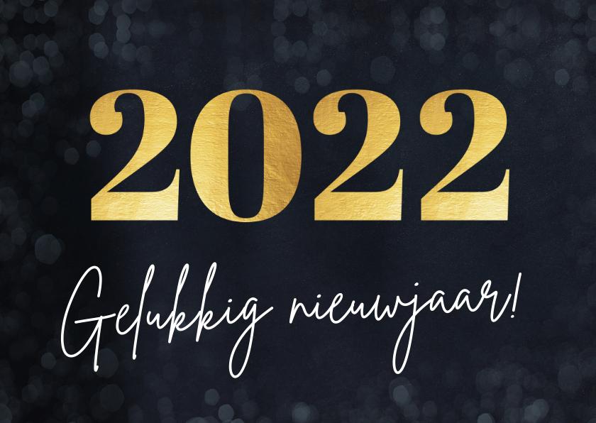 Nieuwjaarskaarten - Eenvoudige nieuwjaarskaart met groot jaartal 2022 in goud