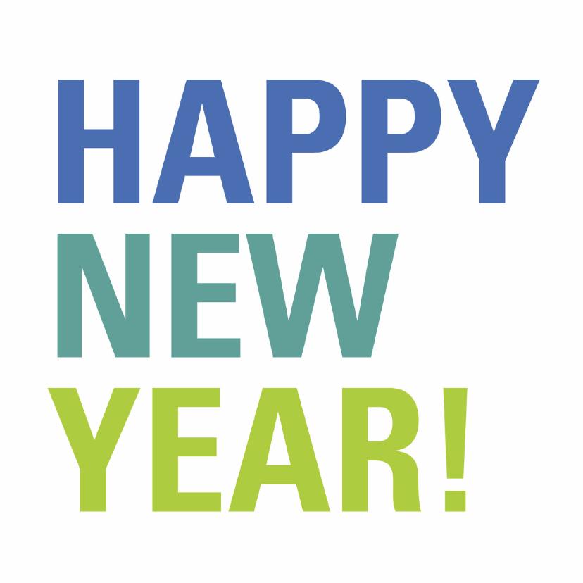 Nieuwjaarskaarten - Happy New Year! nieuwjaarskaart