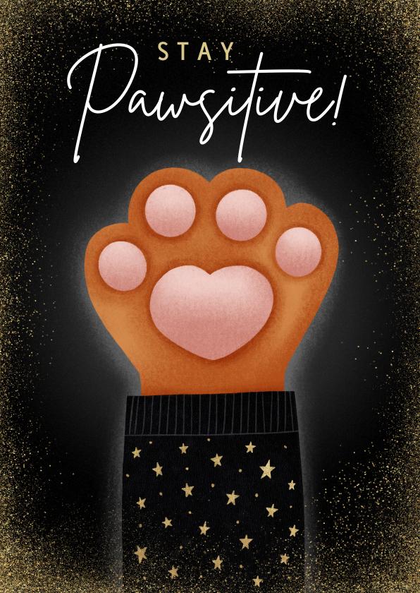 Nieuwjaarskaarten - Lieve nieuwjaarskaart Stay Pawsitive met kattenpootje