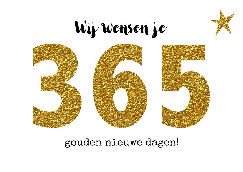 Nieuwjaarskaarten - Nieuwjaar goud 365 dagen