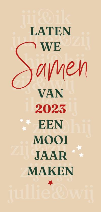 Nieuwjaarskaarten - Nieuwjaar Laten we samen een mooi jaar maken