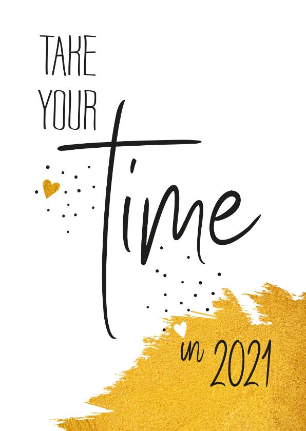 Nieuwjaarskaarten - Nieuwjaar Take your time in 2020