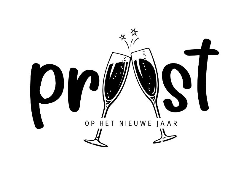 Nieuwjaarskaarten - Nieuwjaarsborrel proost op het nieuwe jaar