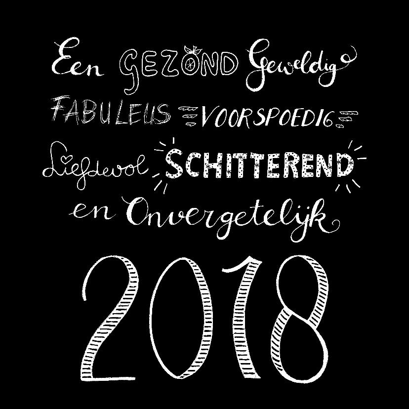 Nieuwjaarskaarten - Nieuwjaarskaart 2018 handlettering woorden
