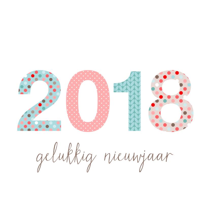 Nieuwjaarskaarten - Nieuwjaarskaart 2018 in patronen
