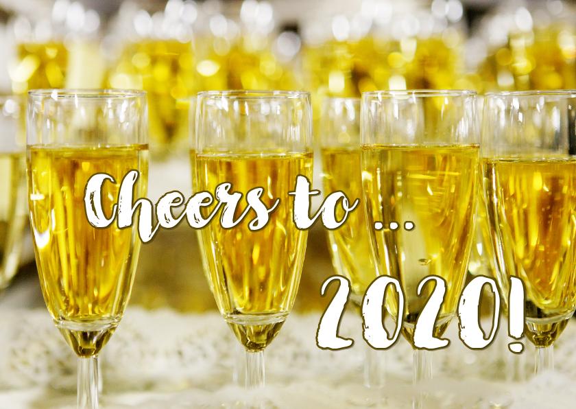 Nieuwjaarskaarten - Nieuwjaarskaart Champagne Cheers to 2020