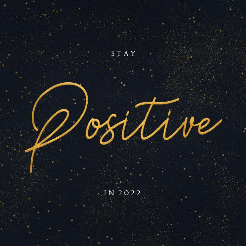 Nieuwjaarskaarten - Nieuwjaarskaart Corona - stay positive in 2022