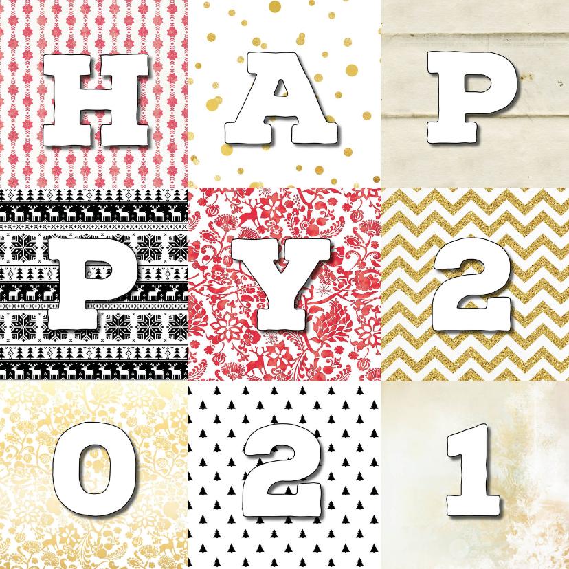 Nieuwjaarskaarten - Nieuwjaarskaart Happy 2021 Patchwork
