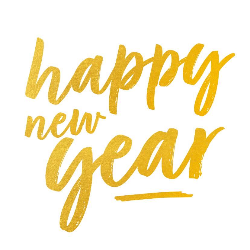 Nieuwjaarskaarten - Nieuwjaarskaart - happy new year (gouden letters)