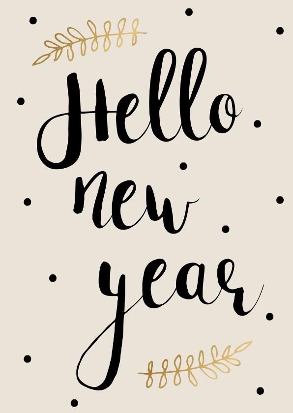 Nieuwjaarskaarten - Nieuwjaarskaart Hello New year
