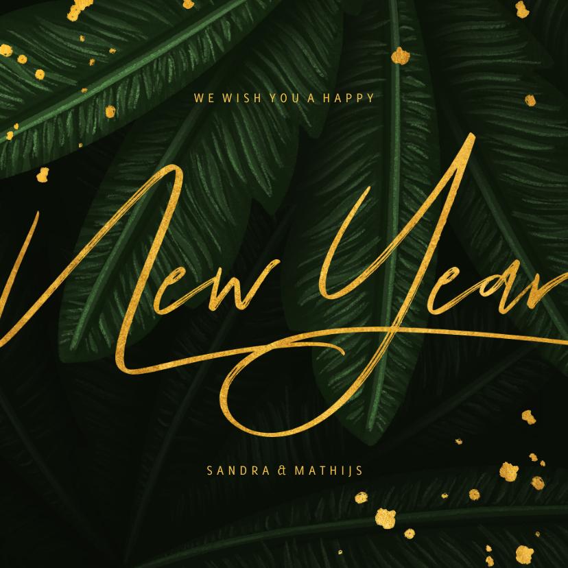 Nieuwjaarskaarten - Nieuwjaarskaart jungle bladeren met gouden New Year
