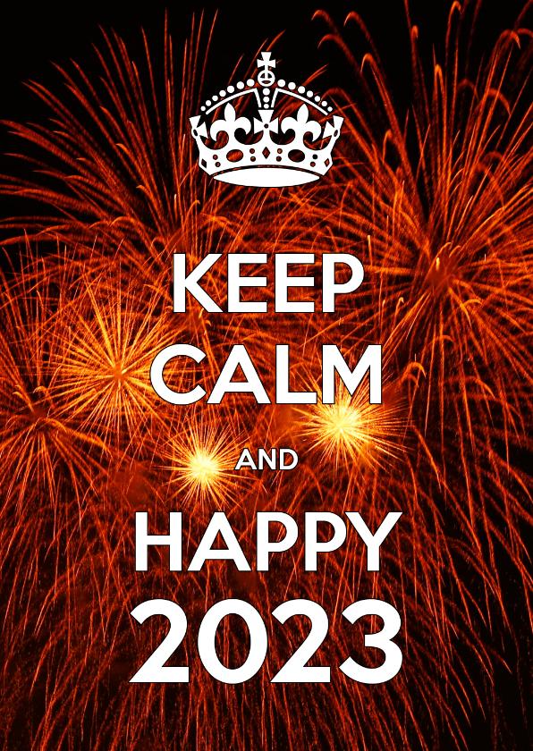 Nieuwjaarskaarten - Nieuwjaarskaart Keep Calm and Happy