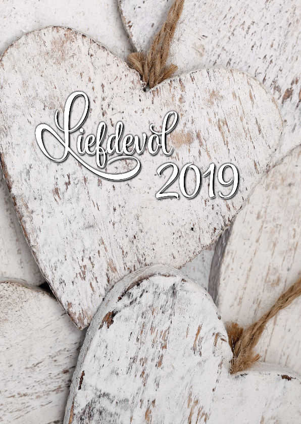 Nieuwjaarskaarten - Witte Houten Harten Liefdevol 2019