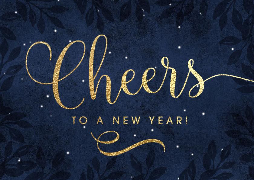 Nieuwjaarskaarten - Zakelijke nieuwjaarskaart Cheers to a new year!