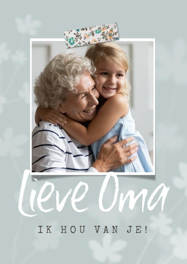 Opa en Oma kaarten - Oma kaartje met bloemen, vintage tape en eigen foto