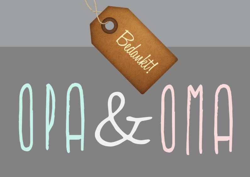Opa & Omadag kaarten - Opa & Oma - Grijs -Label bedankt