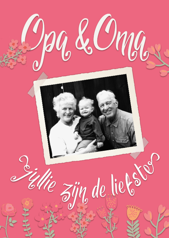 Opa & Omadag kaarten - Opa & oma: jullie zijn de liefste