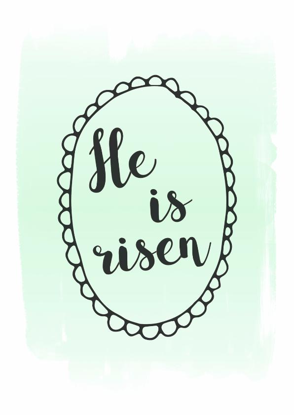 """Paaskaarten - Paaskaart """"He is risen"""""""