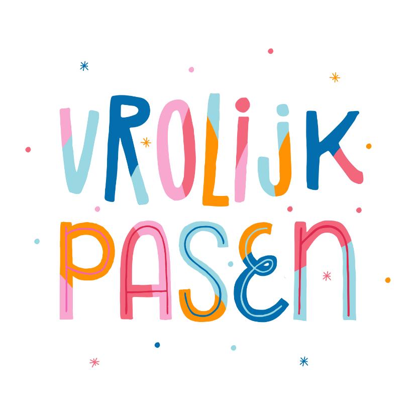 Paaskaarten - Paaskaart vrolijk pasen typografisch kleurrijk