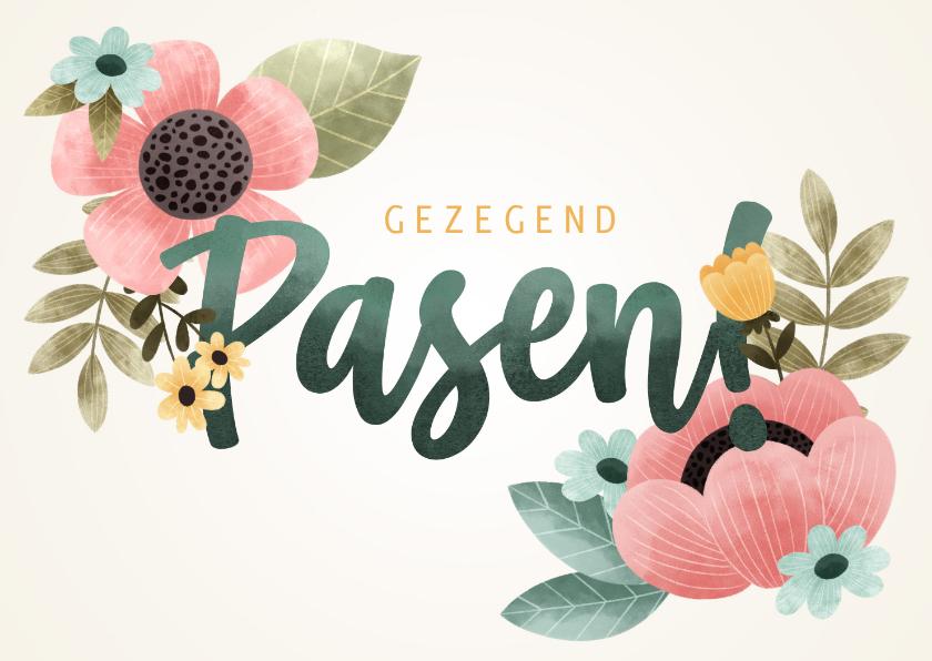 Paaskaarten - Vrolijke Paaskaart met bloemen en gezegend Pasen!