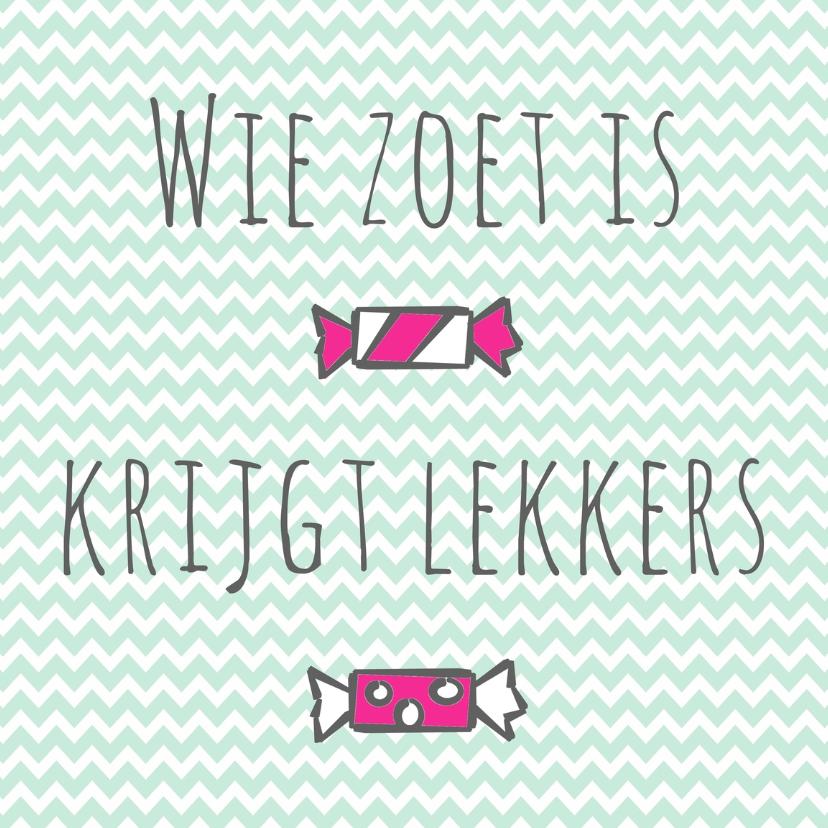 """Sinterklaaskaarten - Kaartje """"Wie zoet is..."""" - WW"""
