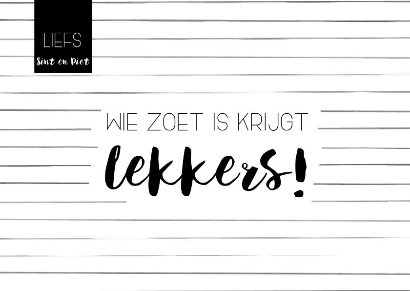 Sinterklaaskaarten - Sinterklaaskaart: Wie zoet is krijgt lekkers