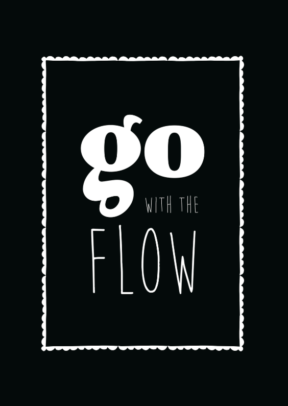 Spreukenkaarten - Go with the flow