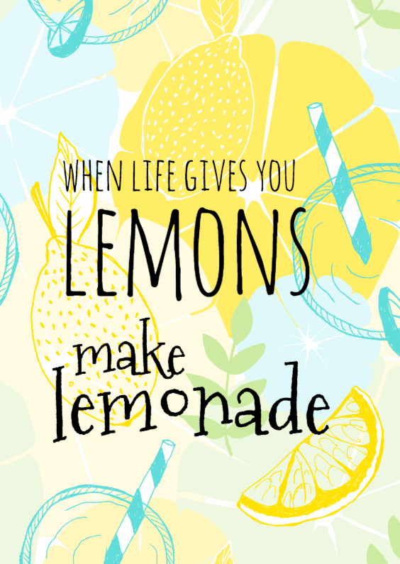 Spreukenkaarten - Make lemonade with lemons