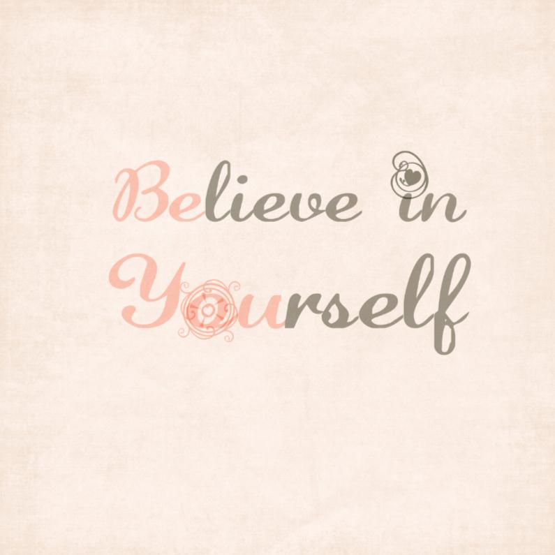 Sterkte kaarten - Believe in yourself