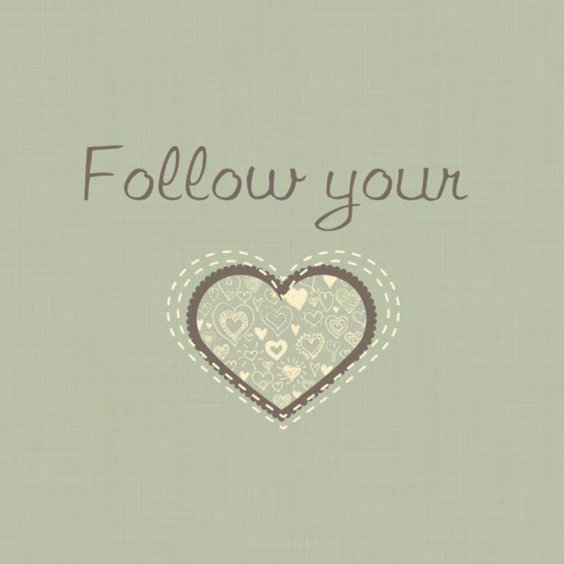 Sterkte kaarten - Follow your heart